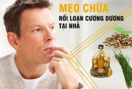 chua-roi-loan-cuong-duong-bang-cay-thuoc-nam-tai-nha
