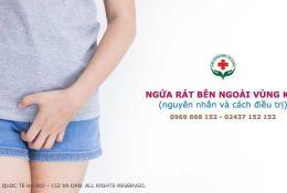 ngua-rat-ben-ngoai-vung-kin-11-nguyen-nhan-cach-chua