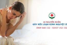 16-nguyen-nhan-gay-roi-loan-kinh-nguyet-pho-bien